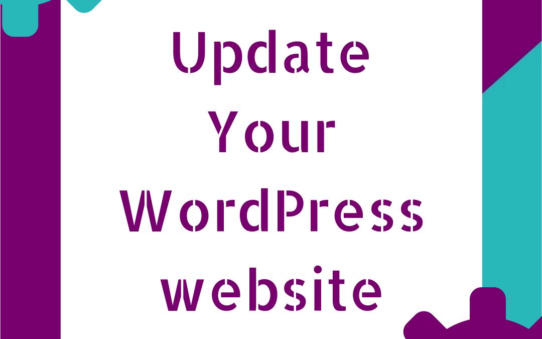 How to update your WordPress Website!