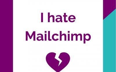 I hate Mailchimp